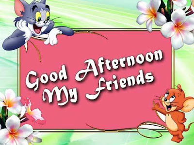 good afternoon my friends
