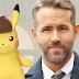 "Ryan Reynolds será Pikachu en ""Detective Pikachu"""
