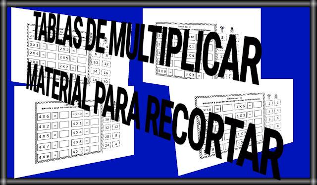 TABLAS DE MULTIPLICAR PARA RECORTAR