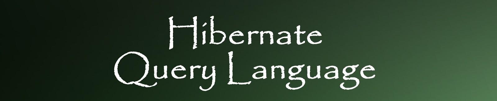 Hibernate Query Language (HQL) - Way To Easy Learn