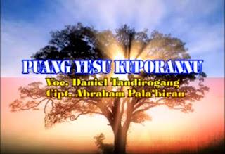 Download Lagu Toraja Puang Yesu Kuporannu (Daniel Tandirogang)
