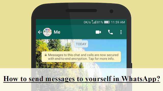 Send message to yourself in WhatsApp