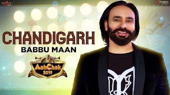 Chandigarh Babbu Maan Aah Chak 2019 Video HD Download