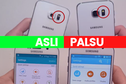 4 Langkah Cara Cek Smartphone Samsung Asli atau Palsu