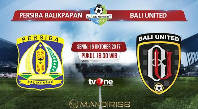 Bali United FC akan dijamu tim penghuni papan bawah Persiba Balikpapan pada pekan ke Berita Terhangat Prediksi Bola : Persiba Balikpapan Vs Bali United , Senin 16 Oktober 2017 Pukul 18.30 WIB @ TVONE