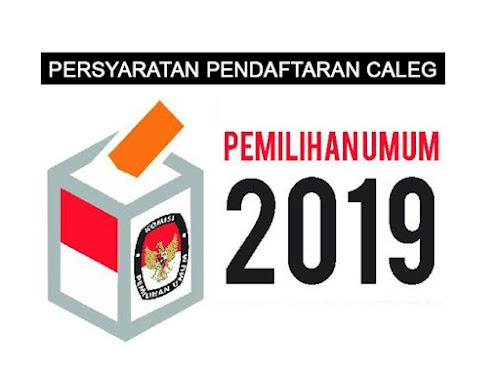 Syarat pendaftaran caleg Pemilu 2019