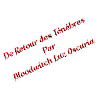 """Illustration accompagnant l'article """"De Retour des Ténèbres"""", par Bloodwitch Luz Oscuria"""