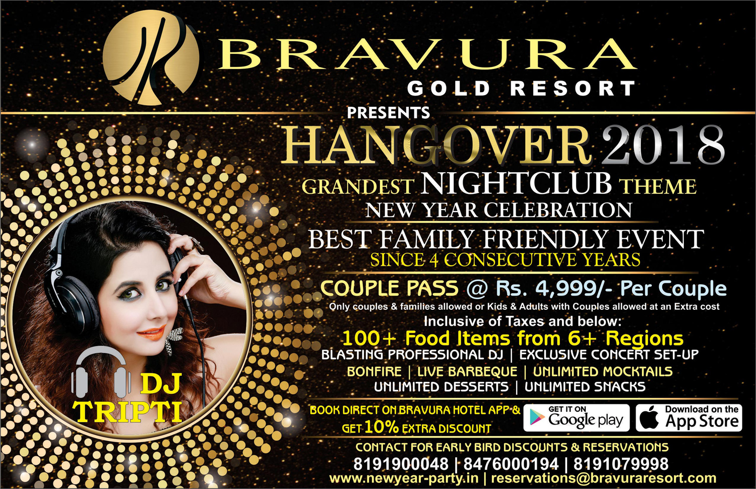 after the grand success of new year party hangover 2017 bravura gold resort once again presents hangover 2018 with a promise to make it one of the