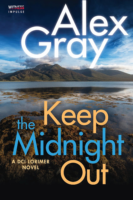 Keep the Midnight Out (DCI Lorimer Book 12)  by Alex Gray