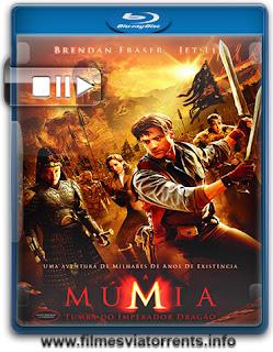A Múmia: Tumba do Imperador Dragão Torrent