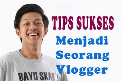 Menjadi Youtubers Sukses untuk Pemula - Tips menjadi vlogger sukses