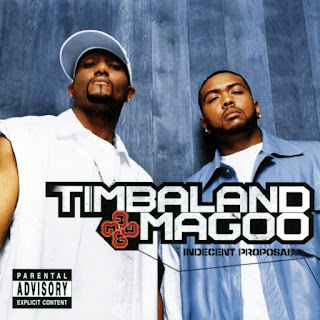 Timbaland & Magoo - Indecent Proposal (2001)