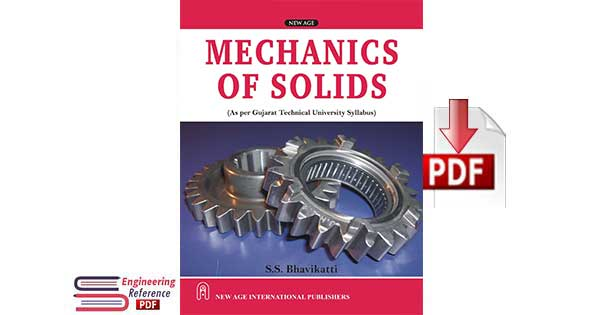 Mechanics of solids by s.s.bhavikatti.