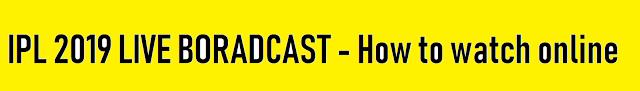 Watch Ipl 2019 online or live on Hotstar - Helpstounderstand.com