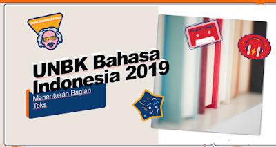 Contoh Soal Menentukan Bagian Teks - Kisi-Kisi Bahasa Indonesia Kelas 9 Tahun 2019