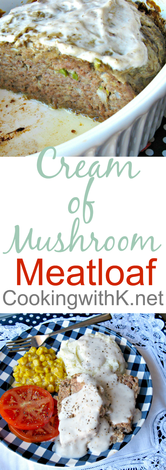 Cooking with K: Mother\'s Meatloaf {Granny\'s Recipe}