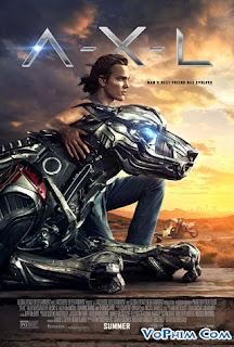 Phim A-X-L Chú Chó Robot-A-X-L (2018) [Full HD-VietSub+Thuyết Minh]