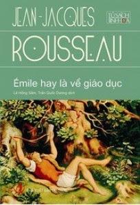 Emile hay là về giáo dục - Jean Jacques Rousseau