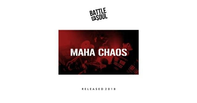 Battle Of Soul - Maha Chaos