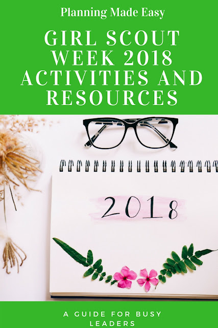 Girl Scout Week 2018 Activities and Resources for Leaders
