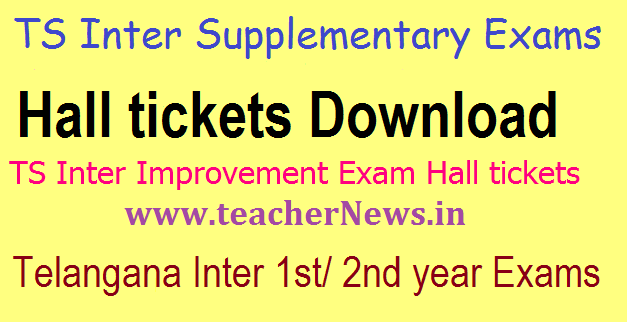 TS Inter Supplementary/ Improvement Exam Hall tickets 2017 for Inter 1st, 2nd year