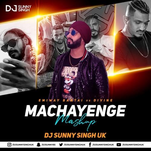 Machayenge vs Mi Gente vs Sher Aaya Sher (Mashup) - DJ Sunny