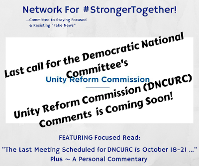 #StrongerTogether ! The Democratic National Committee, the Association of State Democratic Chairs, & the DNC Unity Reform Commission To Meet In Las Vegas October 18-21