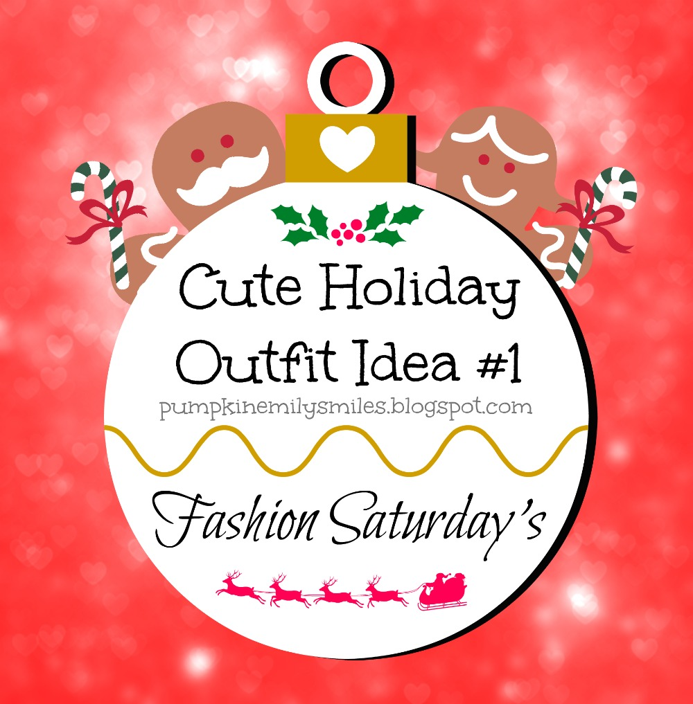 Cute Holiday Outfit Idea #1 Fashion Saturday's
