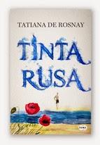 http://lecturasmaite.blogspot.com.es/2013/05/tinta-rusa-de-tatiana-de-rosnay.html