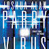 Review - Virus Thirteen by Joshua Alan Parry - June 26, 2013