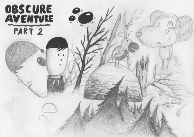 Croquis Obscure Aventure partie 2