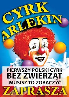 Pierwszy polski cyrk bez zwierząt w Częstochowie. Cyrk Arlekin