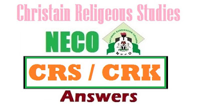 NECO 2017 Christian Religious Studies Answers Expo (OBJ & Essay Questions)
