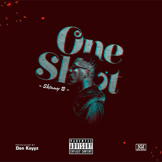 Lyrics: One Shot_ Skinny B