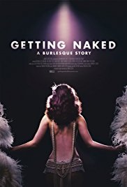 Watch Getting Naked: A Burlesque Story Online Free 2017 Putlocker