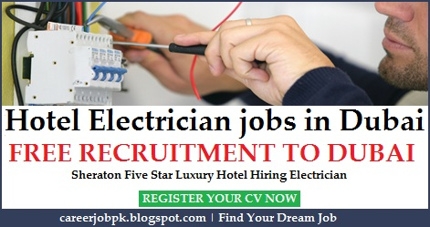 Hotel Electrician jobs in Dubai 2016