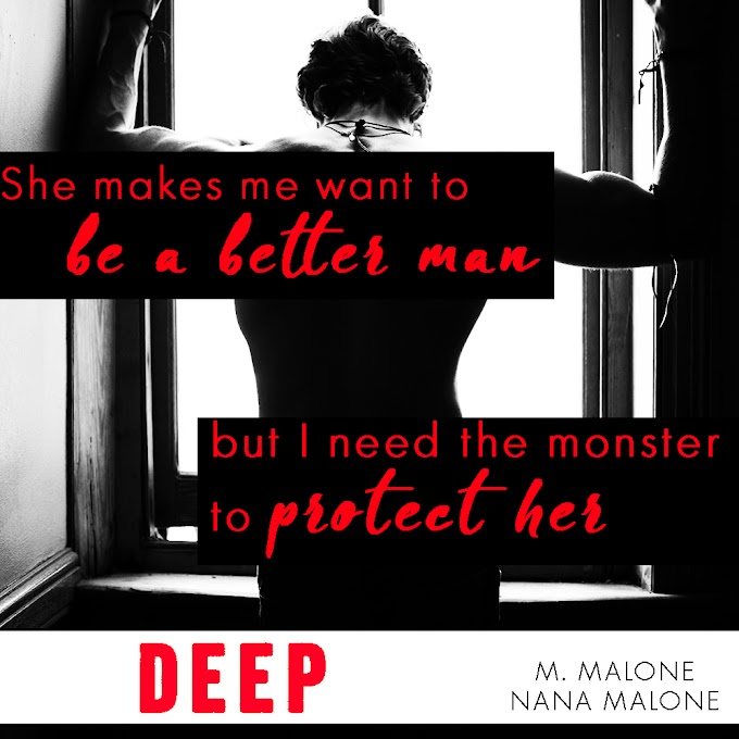 TEASER SHARE: Deep by M. Malone & Nana Malone