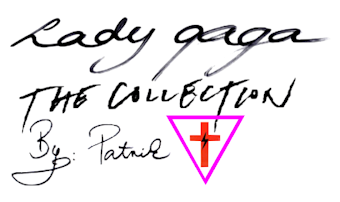 Lady Gaga - The Collection | by Patrik