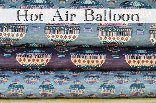 Fabric News: Hot Air Balloon!