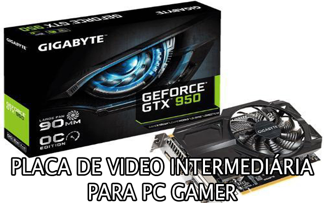 placa de video intermediaria para pc gamer