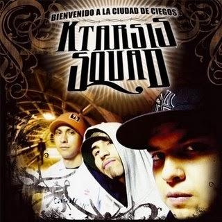 Ktarsis Squad - Bienvenidos A La Ciudad De Los Ciegos [2009]
