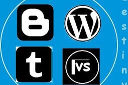 Perbedaan Platform Blogspot, Tumblr dan Wordpress.com