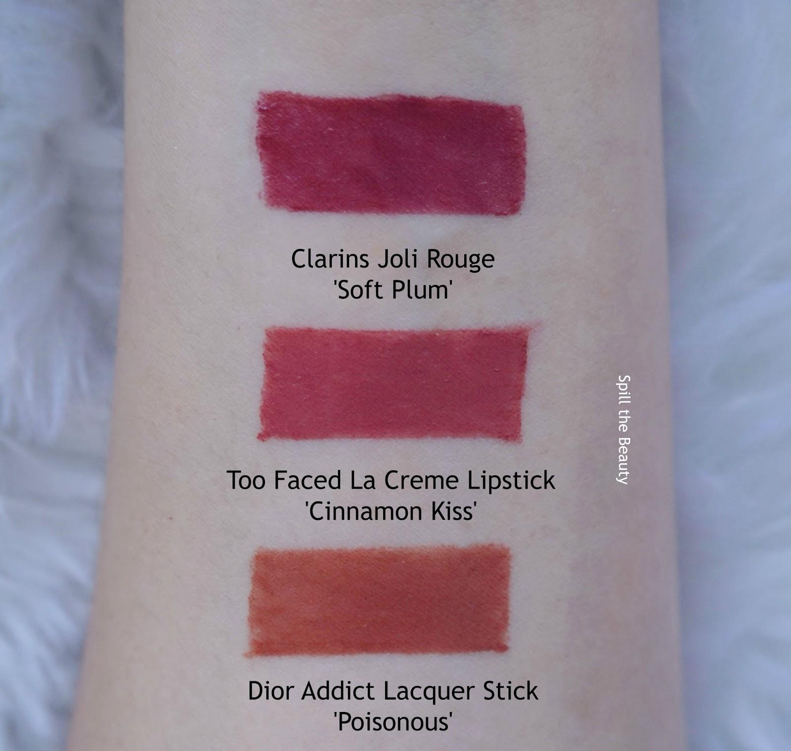 too faced la creme lipstick cinnamon kiss swatch comparison dupe clarins soft plum dior lacquer stick poisonous
