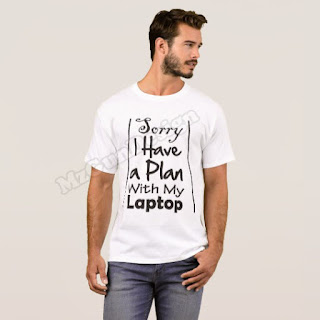 Have Plan With Laptop T-shirt Design