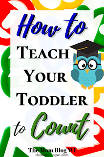 15+ Ways to Teach Your Toddler How to Count | Parenting | The Mom Blog WI | How To Teach Your Toddler To Count by Age 2 #Parenting #Teaching #Toddlers