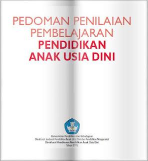 Selamat datang Guru PAUD di seluruh tanah air Indonesia Geveducation:  Buku Panduan Penilaian Pembelajaran Kurikulum 2013