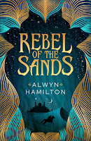 Rebel of the sands 1, Alwyn Hamilton