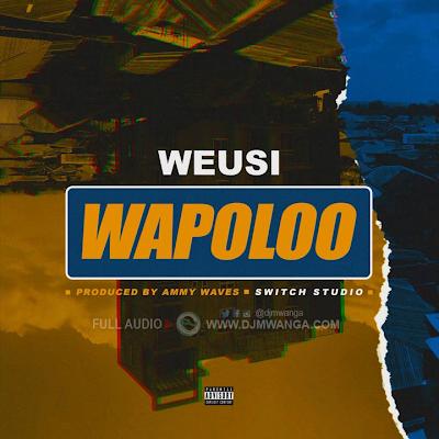 Weusi - Wapoloo