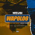 DOWNLOAD AUDIO: Weusi - Wapoloo