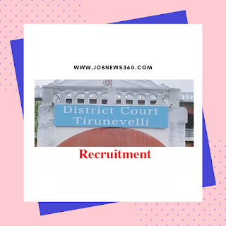 Tirunelveli District Court Recruitment 2019 for Various posts (39 Vacancies)